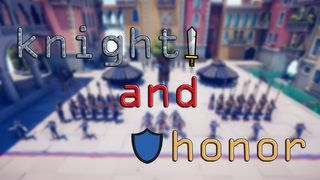 Knight and Honor