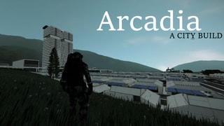 Arcadia City Build