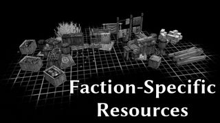 Faction-Specific Resources