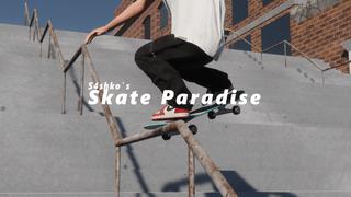S4shko`s Skate Paradise